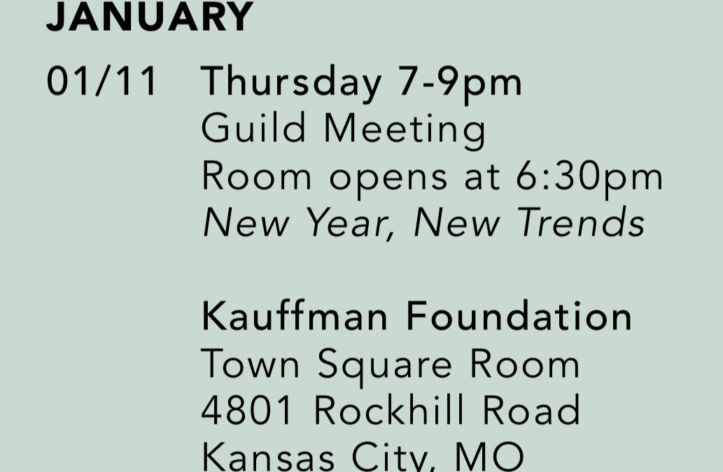 New Year/New Trends. January Meeting Details